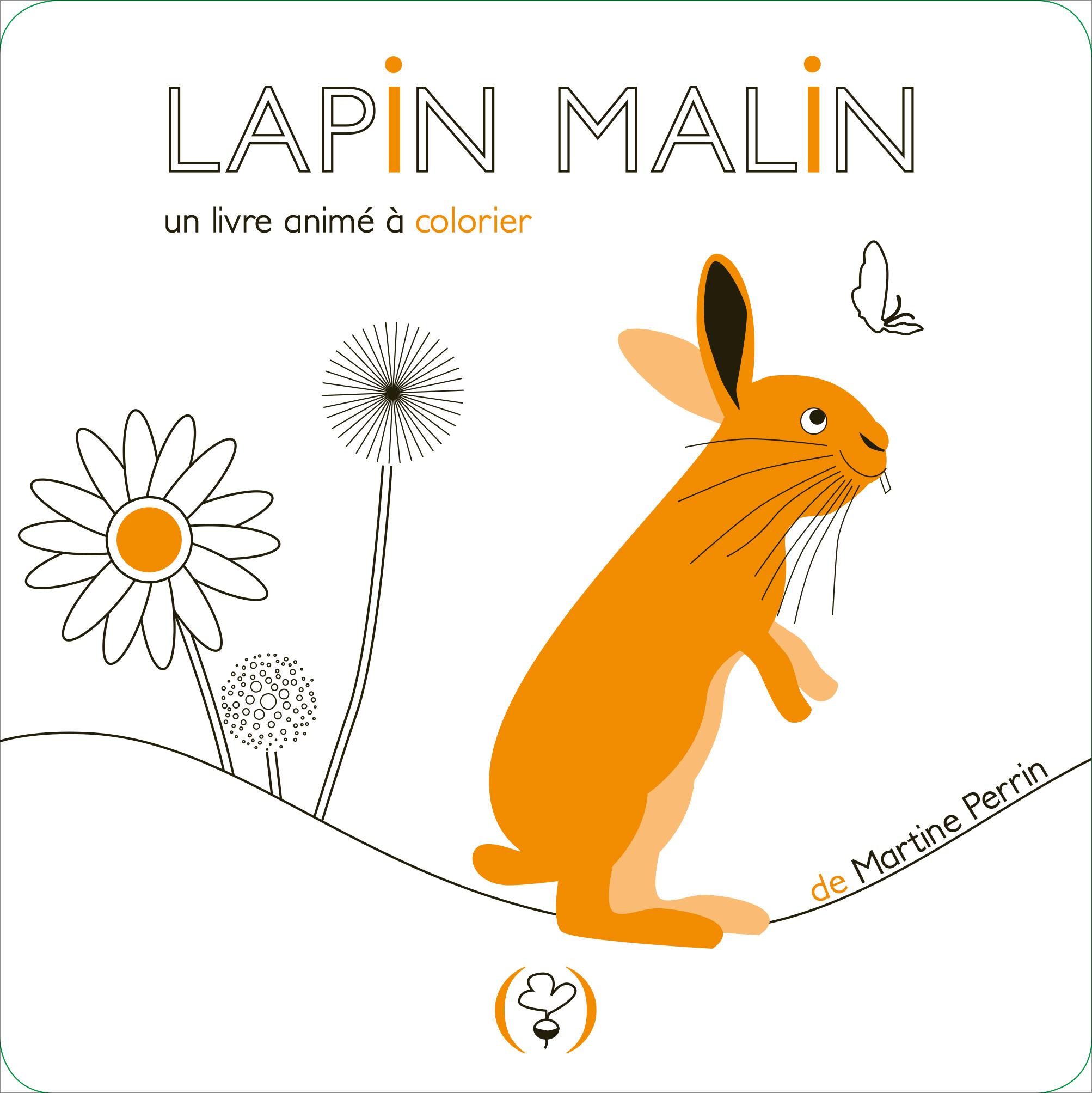 Lapin malin.un livre animé à colorier