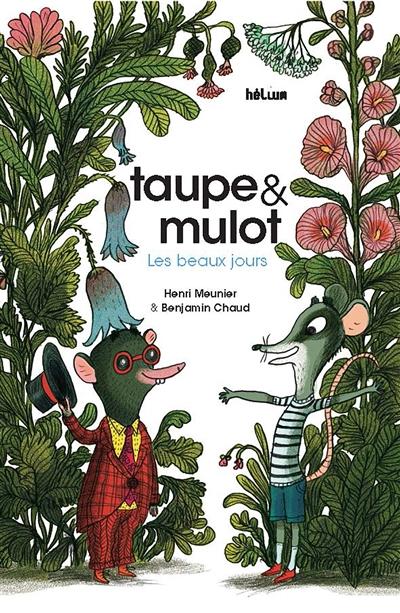 Taupe & Mulot : Les beaux jours
