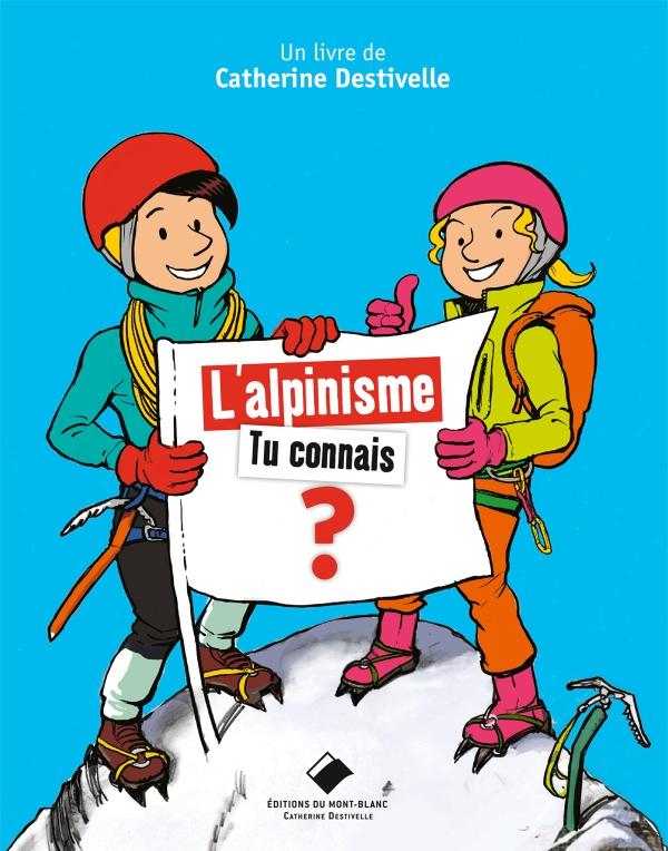 L'alpinisme.tu connais ?