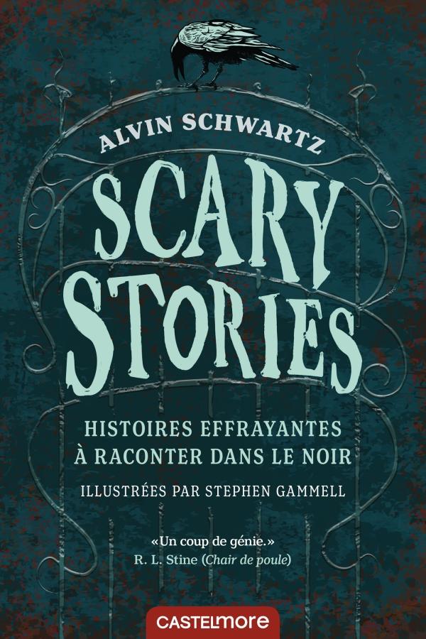 Scary stories.histoires effrayantes à raconter dans le noir