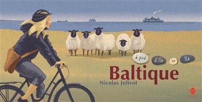 Baltique.Carnet de voyage.à pied d'île en île
