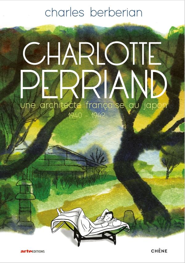 Charlotte Perriand.une architecte française au Japon.1940-1942