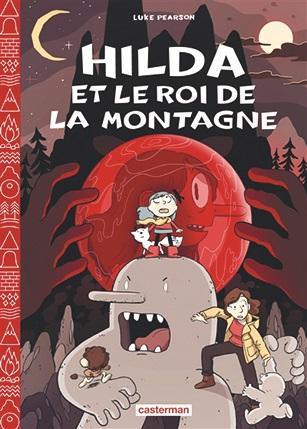 Hilda et le roi de la montagne
