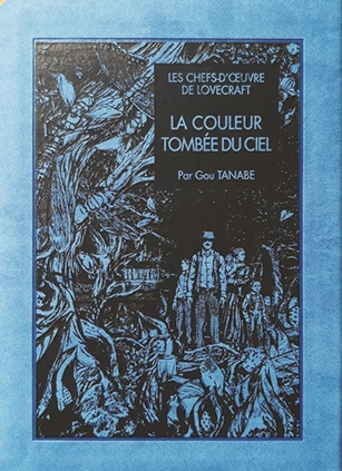 Les chefs-d'œuvre de Lovecraft : La couleur tombée du ciel
