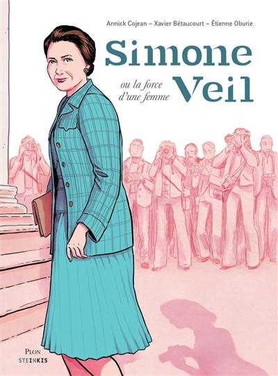 Simone Veil.ou la force d'une femme