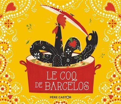 Le coq de Barcelos