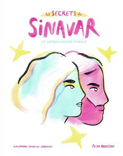 Les secrets de Sinavar.et autres contes d'Irâne