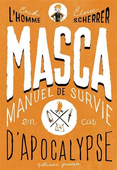 Masca.manuel de survie en cas d'apocalypse