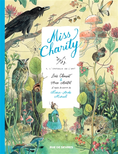 Miss Charity, t.1 : L'enfance de l'art