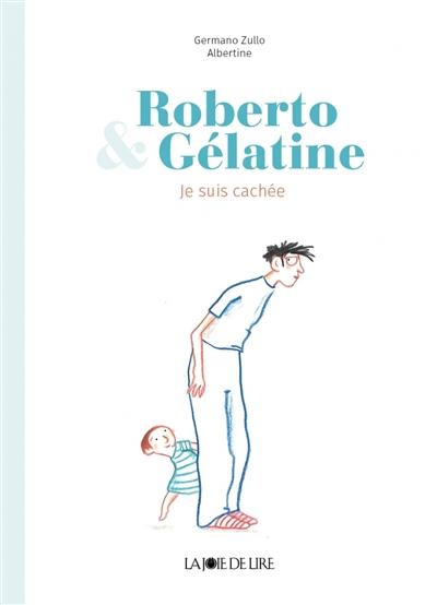 Roberto et Gélatine : cache-cache