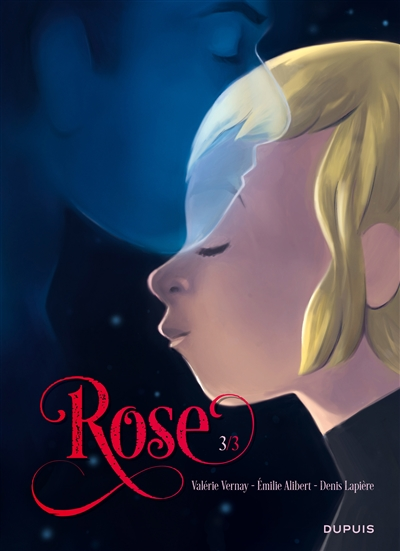 Rose ; tome 3.  1+1=1