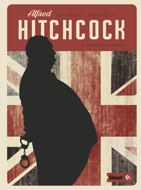 Alfred Hitchcock, t.1 : L'homme de Londres