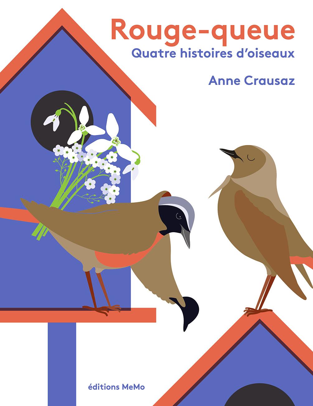 Rouge-queue : quatre histoires d'oiseaux
