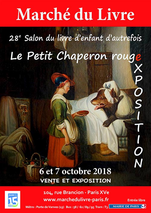 28e Salon du livre d'enfant d'autrefois, « Le Petit Chaperon rouge »