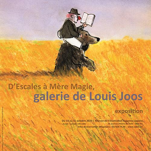 """Exposition """"D'Escales à Mère Magie, galerie de Louis Joos"""""""