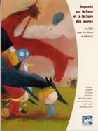 Couverture actes colloque Regards sur le livre et la lecture des jeunes, La Joie par les livres a 40 ans !