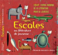 Couverture Escales en littérature de jeunesse 2013