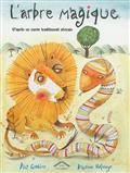 Couverture : L'arbre magique d'après un conte traditionnel africain; Dianne Hofmeyr & illustrations Piet Grobler
