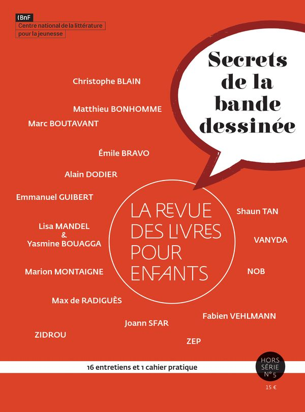 """La Revue des livres pour enfants, hors-série n°5 """"Secrets de la bande dessinée"""""""