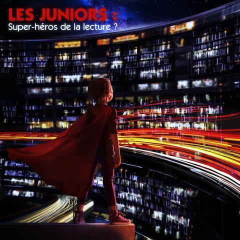 """Demi-journée professionnelle """"Les Juniors : super-héros de la lecture? """""""