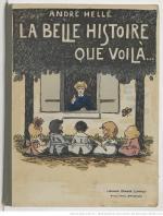 La belle histoire que voilà… André Hellé ; Paris ; Nancy ; Strasbourg Berger-Lavrault (ca. 1900)