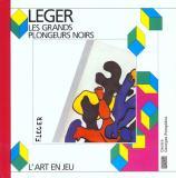 Leger : les grands plongeurs noirs. Centre Pompidou, 1992.