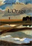 Anne Brouillard, L'orage. Grandir : 1998.