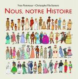 Nous, notre histoire,  Christophe Ylla-Somers et Yvan Pommaux,  illustrations  Yvan Pommaux, couleurs de Nicole Pommaux,  l'École des loisirs. 2014