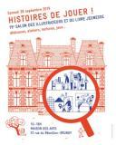 Histoires de jouer ! : 15ème Salon des Illustrateurs et du livre jeunesse