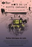 Petites fabriques de nuit : 4ème édition du Mois de la Petite enfance