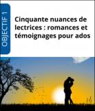 """Formation """"Cinquante nuances de lectrices : romances et témoignages pour ados"""""""