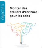 """Formation """"Monter des ateliers d'écriture pour les ados"""""""