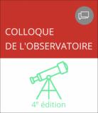 4e colloque de l'observatoire