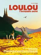Affiche du film Loulou, l'incroyable secret de Grégoire Solotareff, réalisé par Eric Omond, 2013.