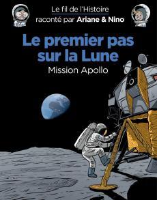 Fabrice Erre, ill. Savoia, Le premier pas sur la lune. Dupuis, 2019.